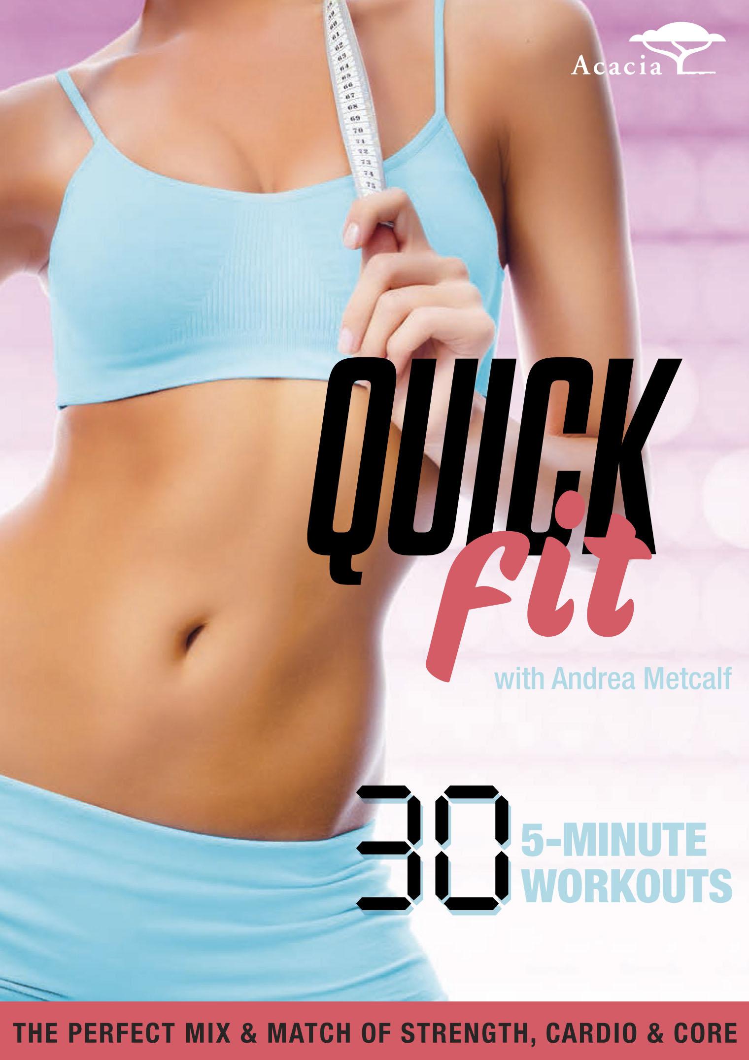 Andrea Metcalf: Quick Fit