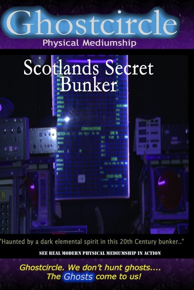 Ghostcircle: Physical Mediumship - Scotland's Secret Bunker
