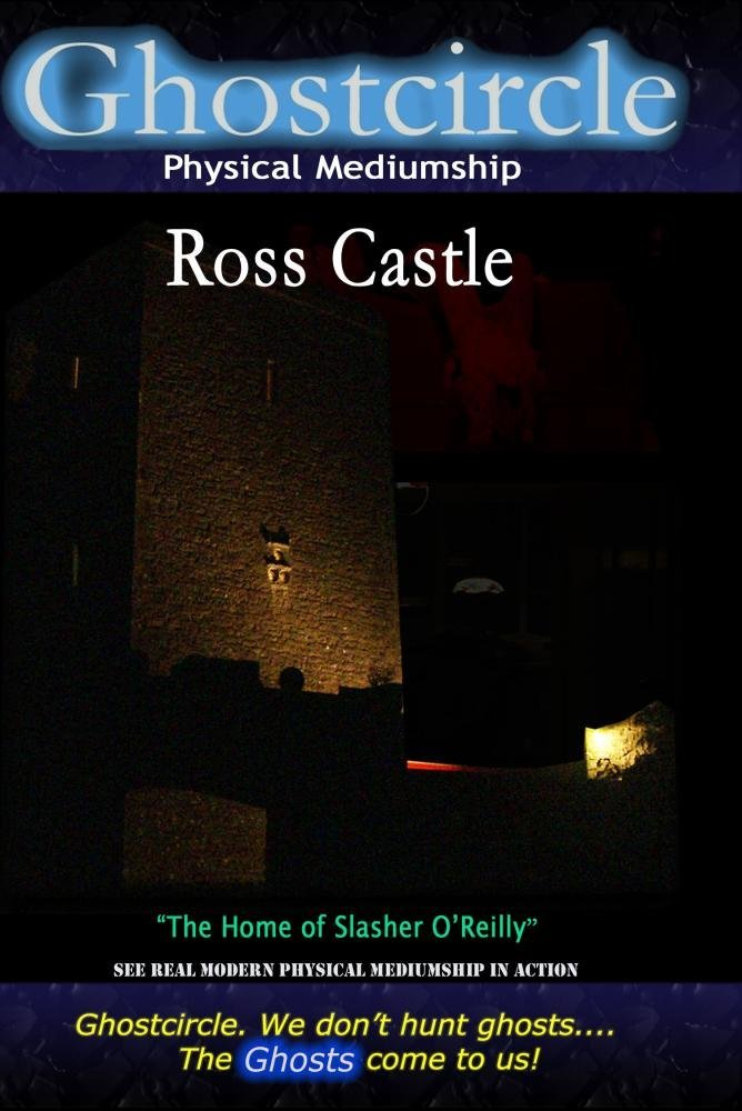 Ghostcircle: Physical Mediumship - Ross Castle