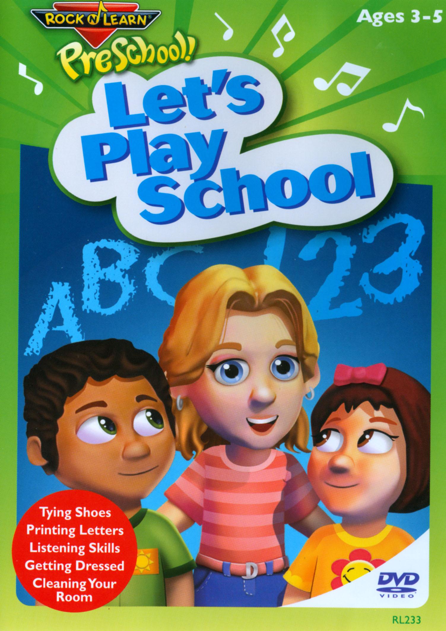 Rock 'N Learn: PreSchool! - Let's Play School