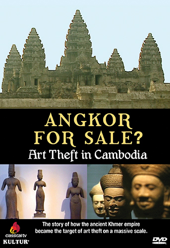 Angkor for Sale?: Art Theft in Cambodia