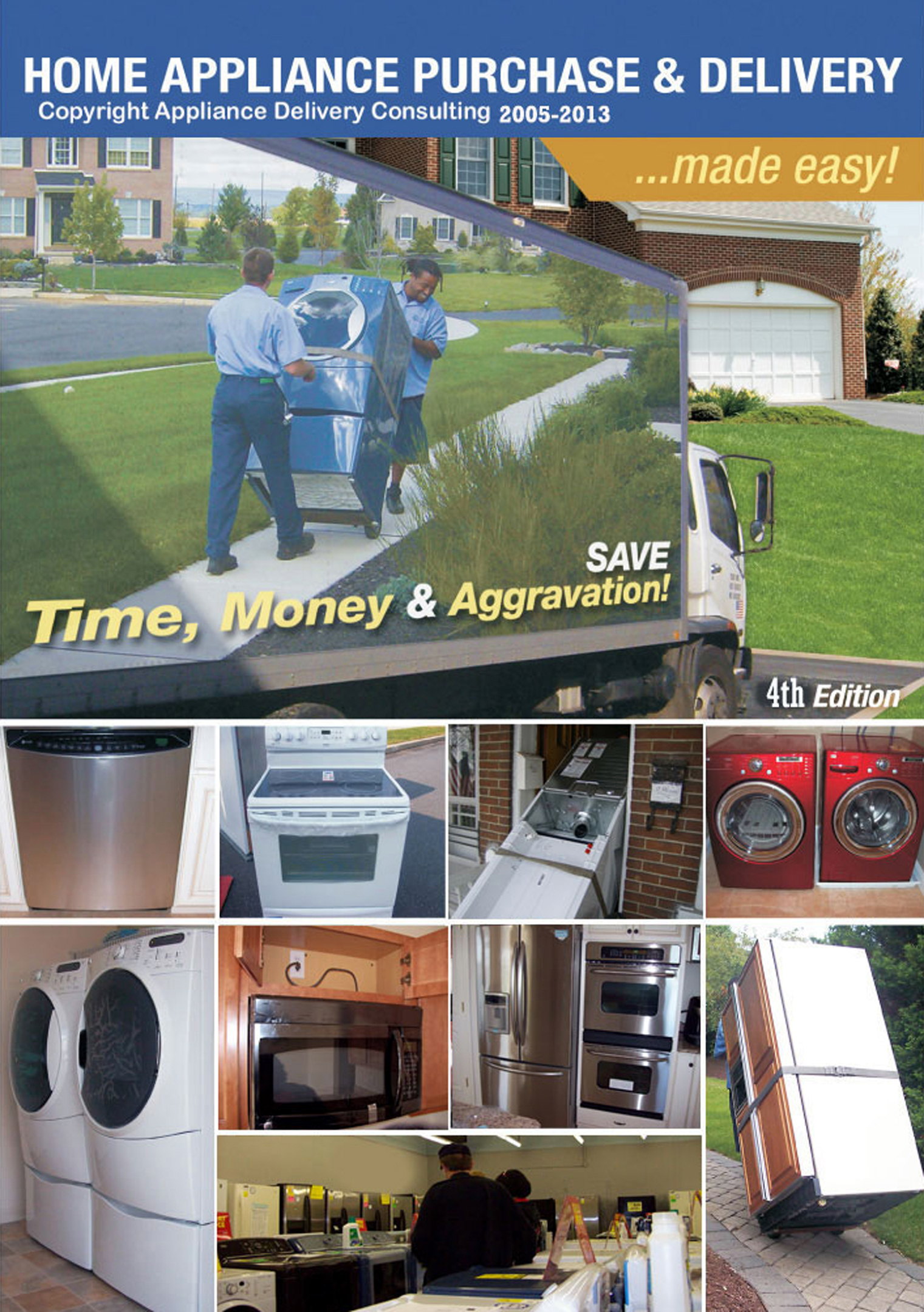 Home Appliance Purchase and Delivery ...  Made Easy!: 4th Edition
