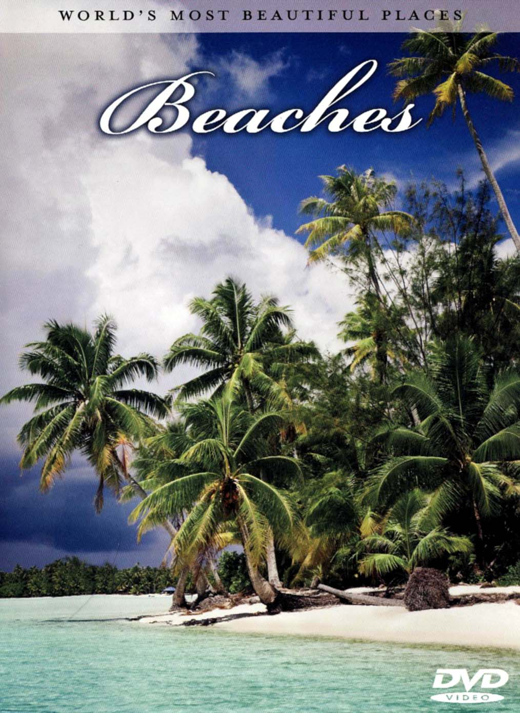 World's Most Beautiful Places: Beaches