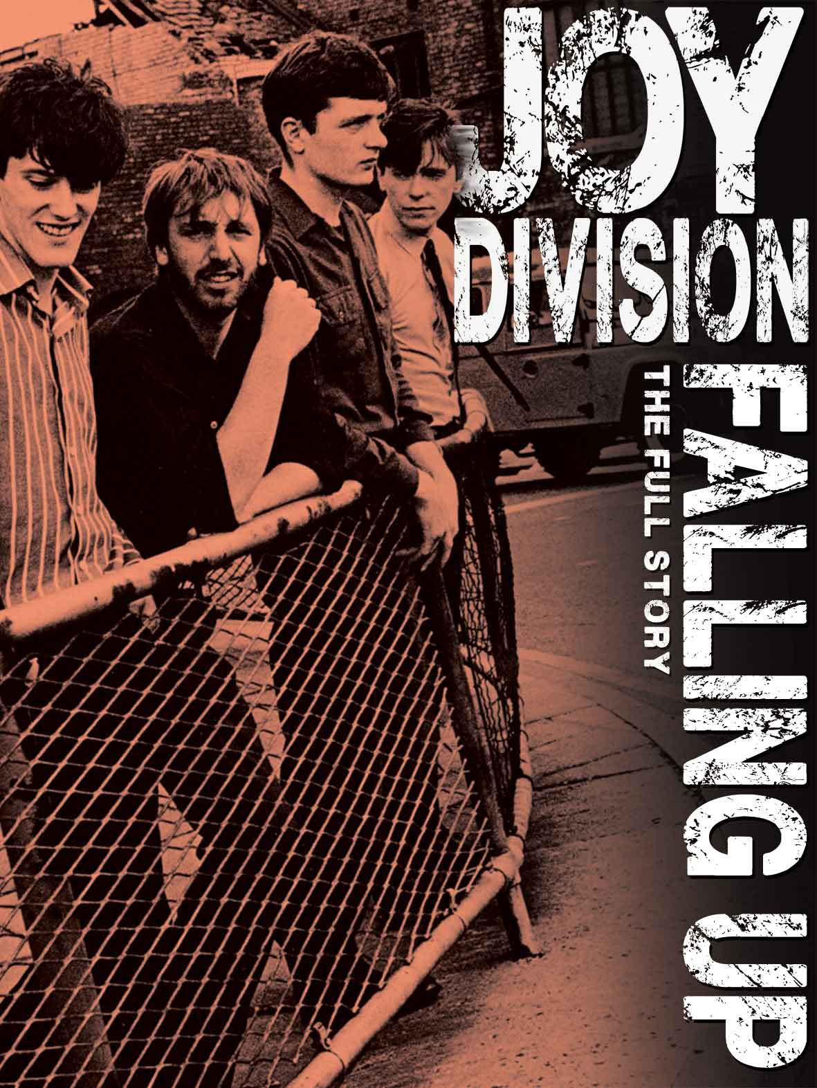Joy Division: Falling Up - The Full Story