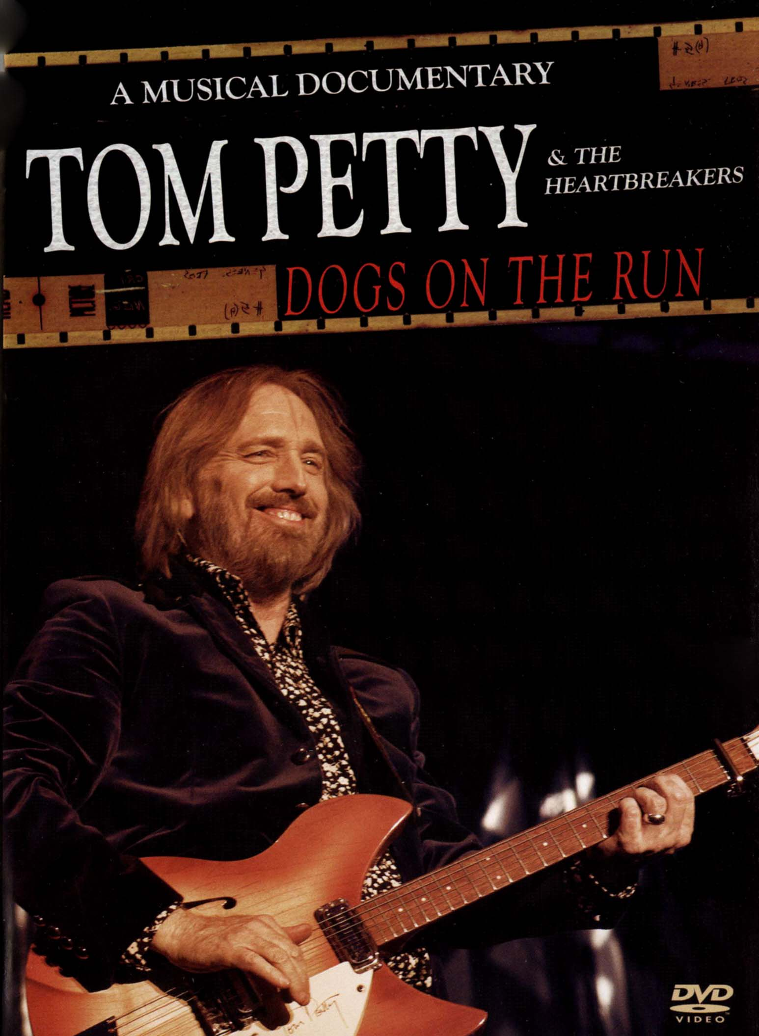 Tom Petty & the Heartbreakers: Dogs On the Run