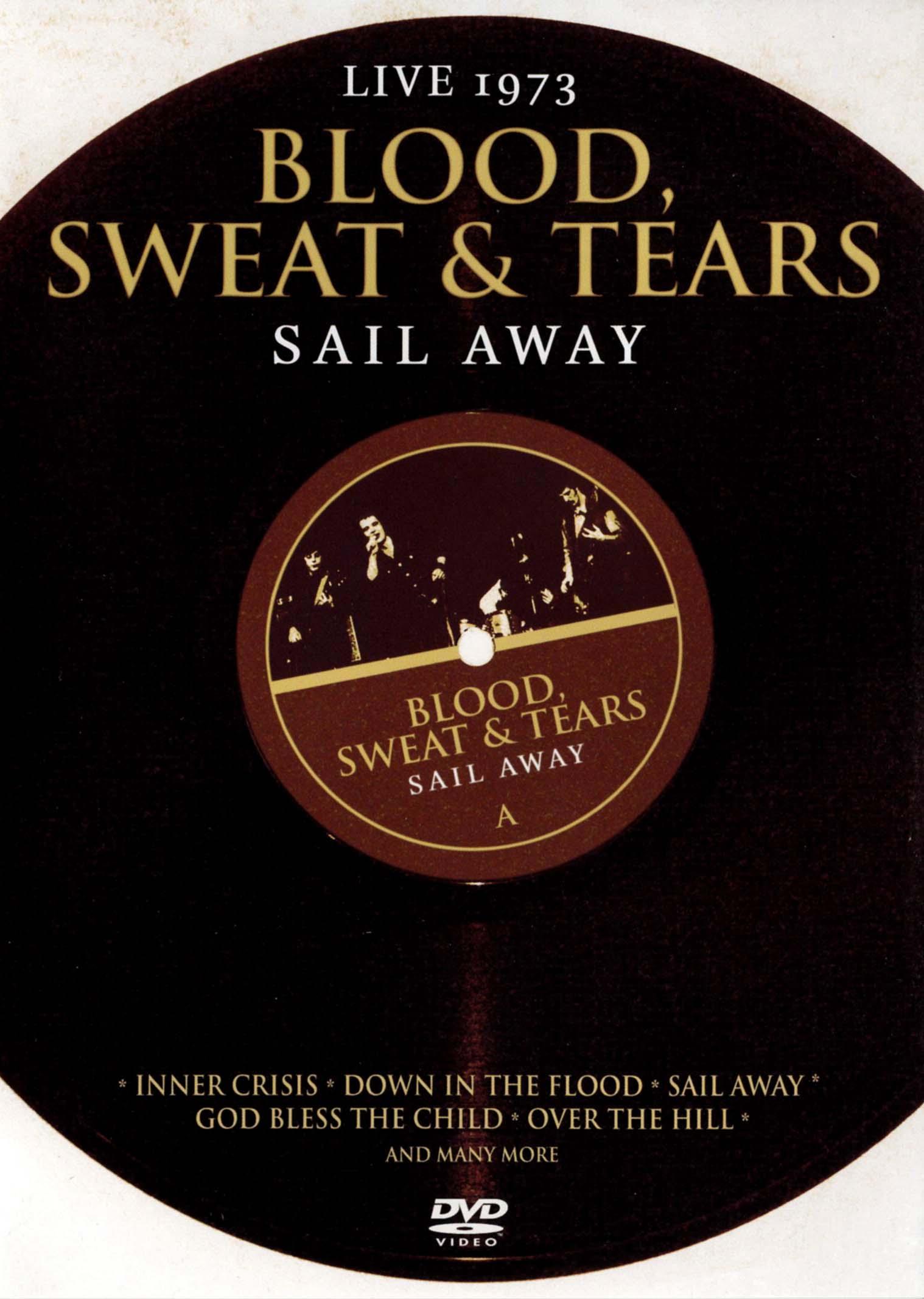 Blood, Sweat & Tears: Sail Away - Live 1973