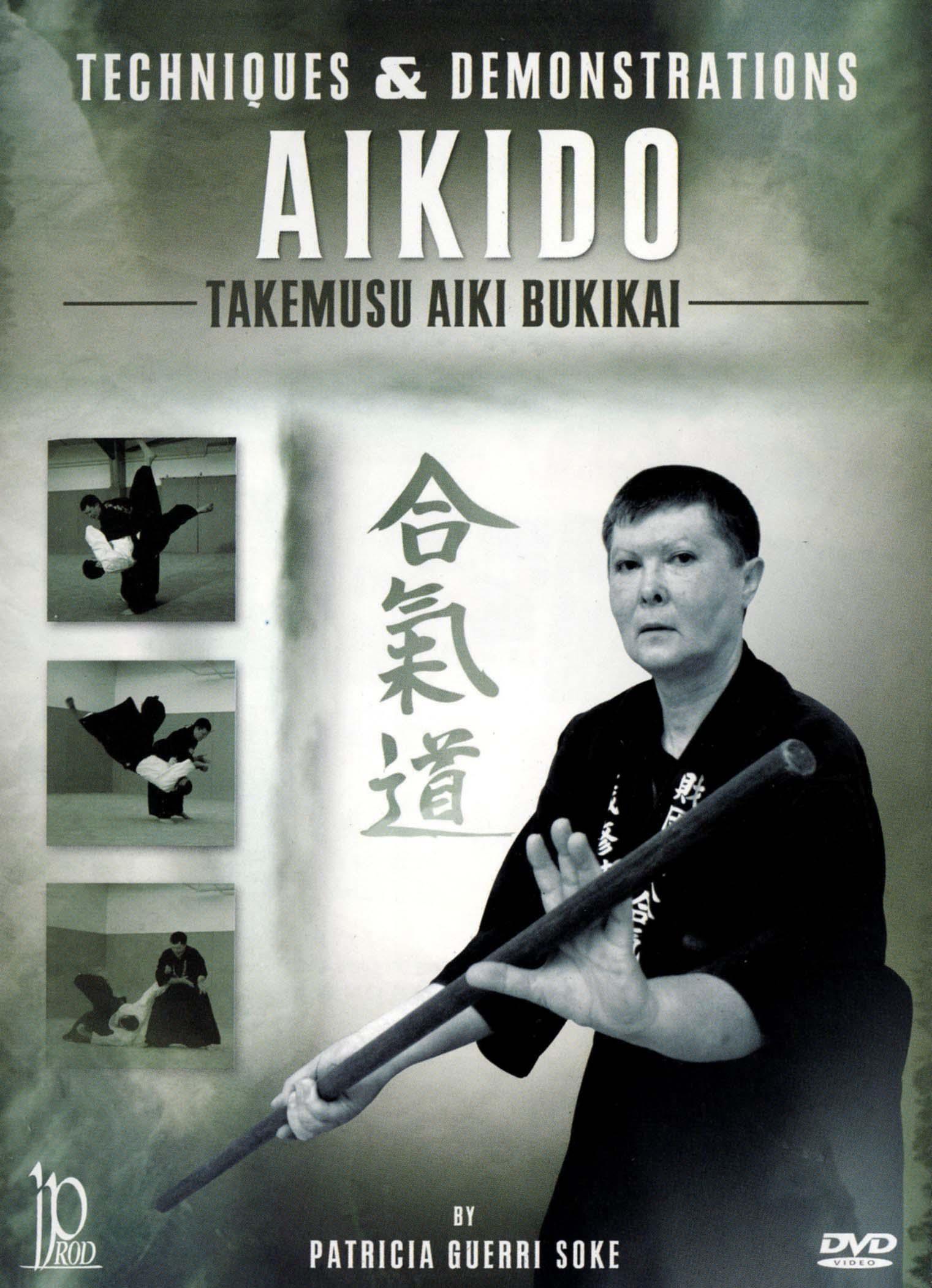 Aikido: Takemusu Aiki Bukikai