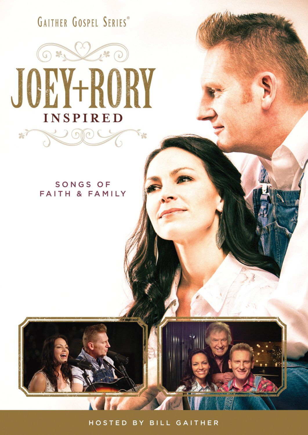 Gaither Gospel Series: Joey + Rory - Inspired