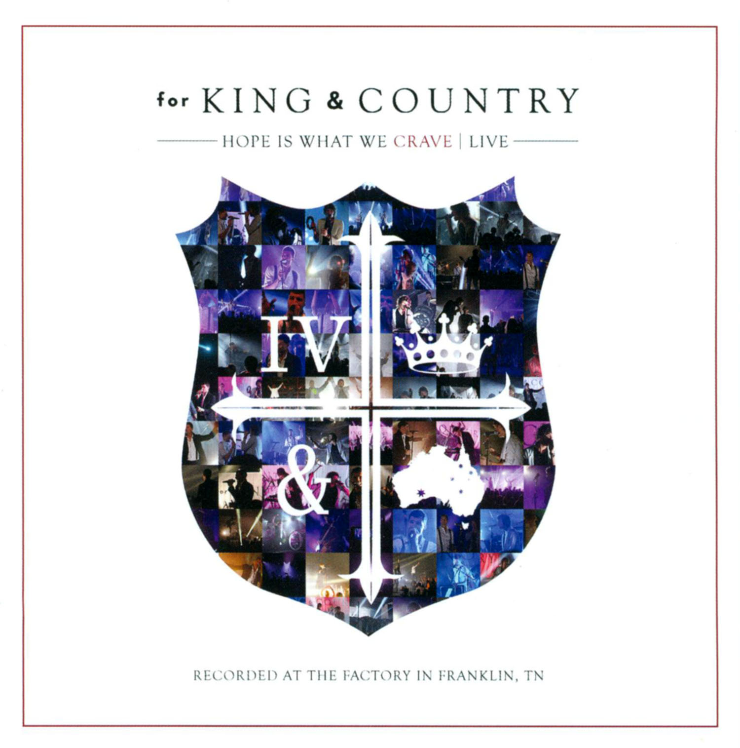 For King & Country: Hope Is What We Crave - Live