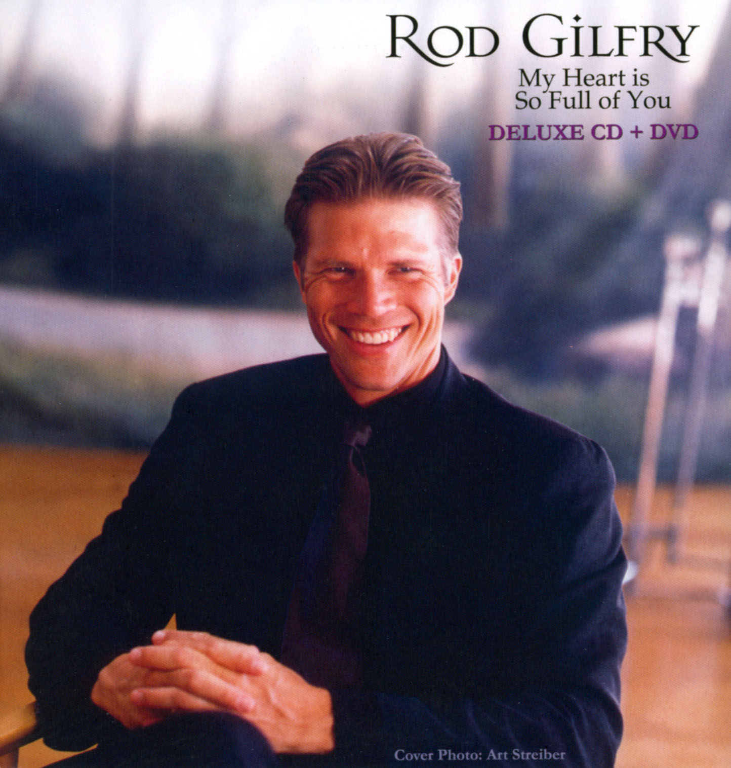 Rod Gilfry: My Heart is So Full of You