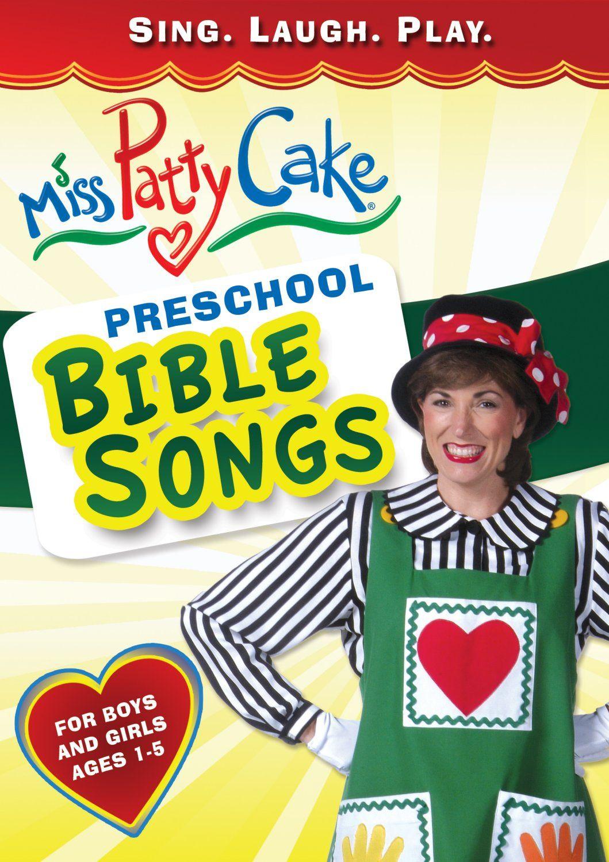Miss Pattycake: Preschool Bible Songs