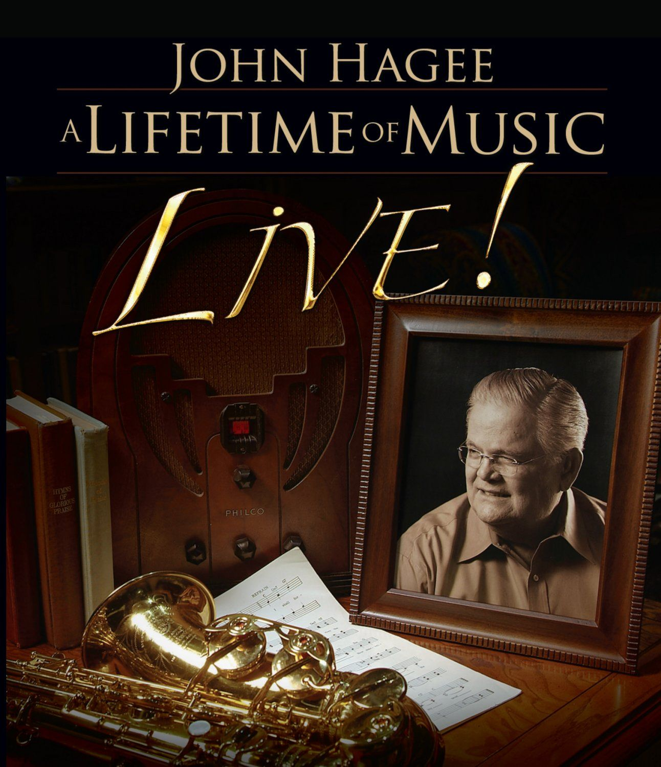 John Hagee: A Lifetime of Music - Live!