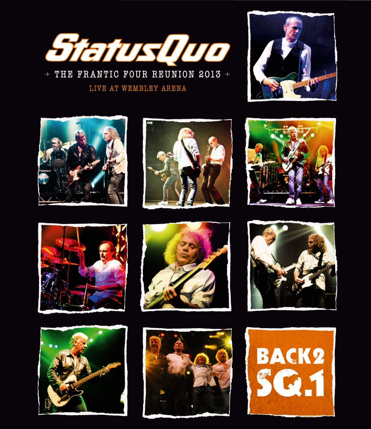 Status Quo: Back2SQ.1 - The Frantic Four Reunion 2013 Live at Wembley Arena