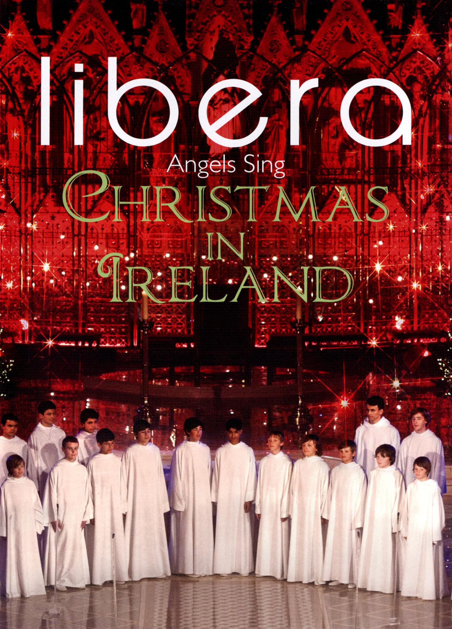 Libera: Angels Sing - Christmas in Ireland