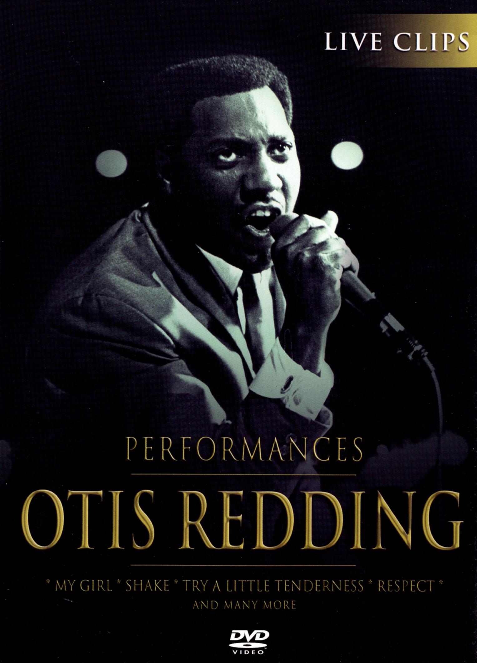 Otis Redding: Performances