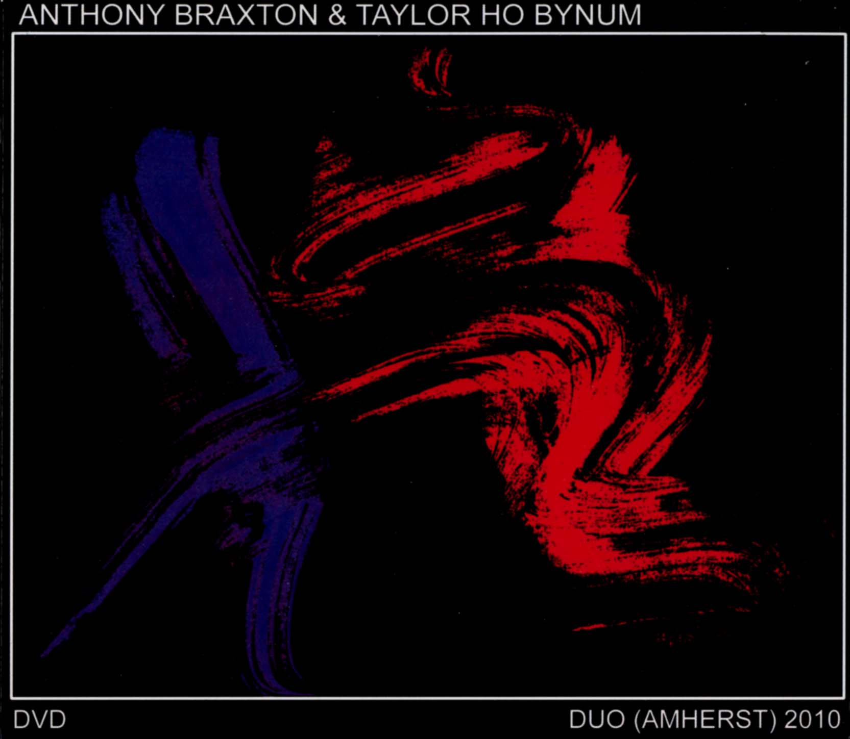 Anthony Braxton/Taylor Ho Bynum: Duo (Amherst) 2010
