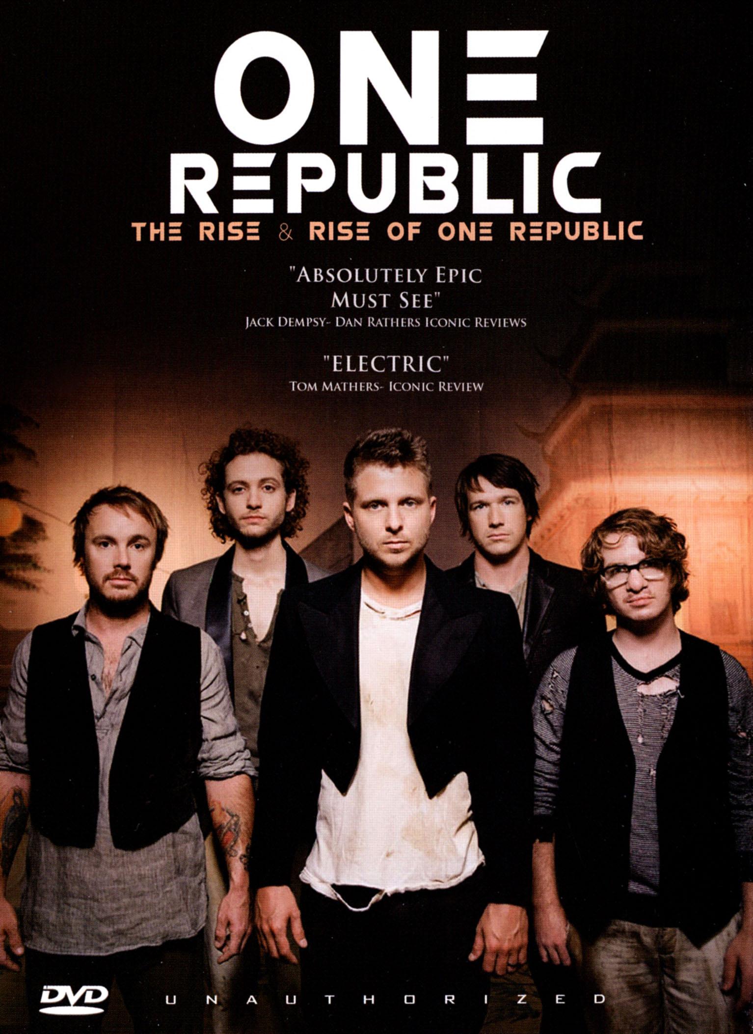 One Republic: The Rise & Rise of One Republic