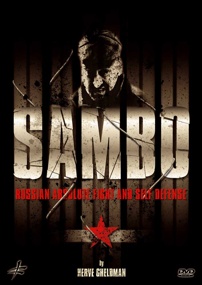 Sambo: Absolute Russian Fighting and Self Defense