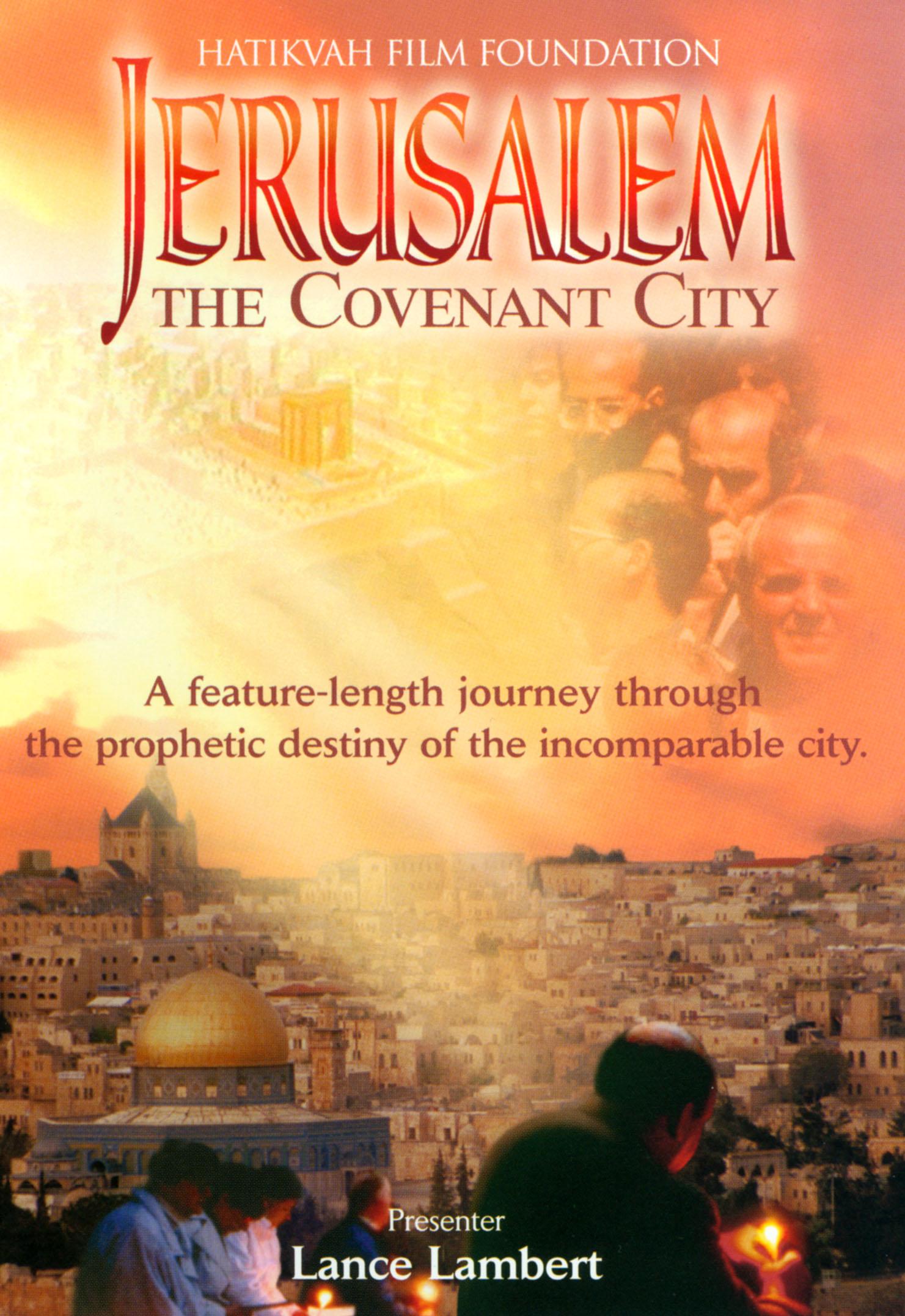 Jerusalem: The Covenant City