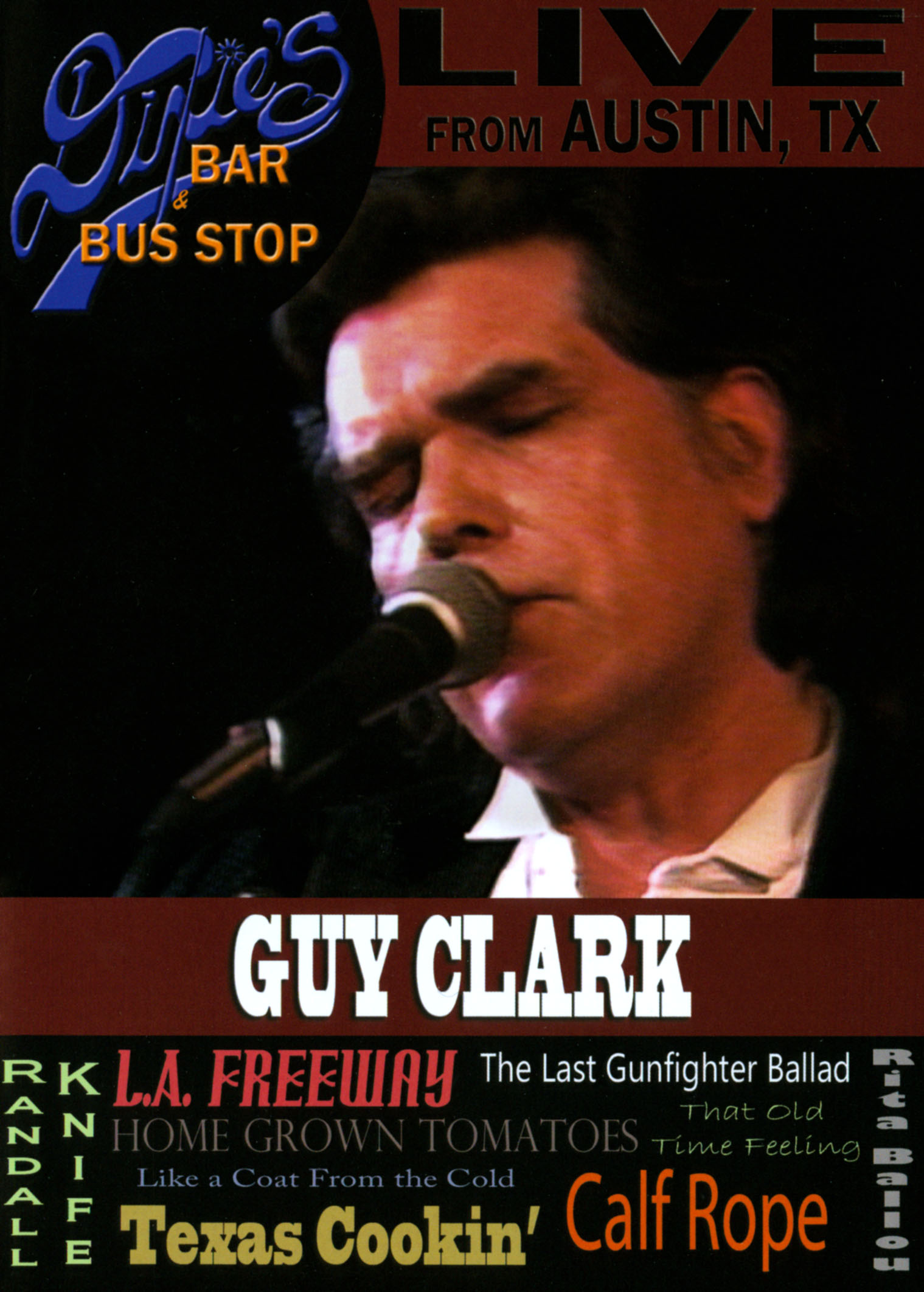 Guy Clark: Live from Dixie's Bar and Bus Stop