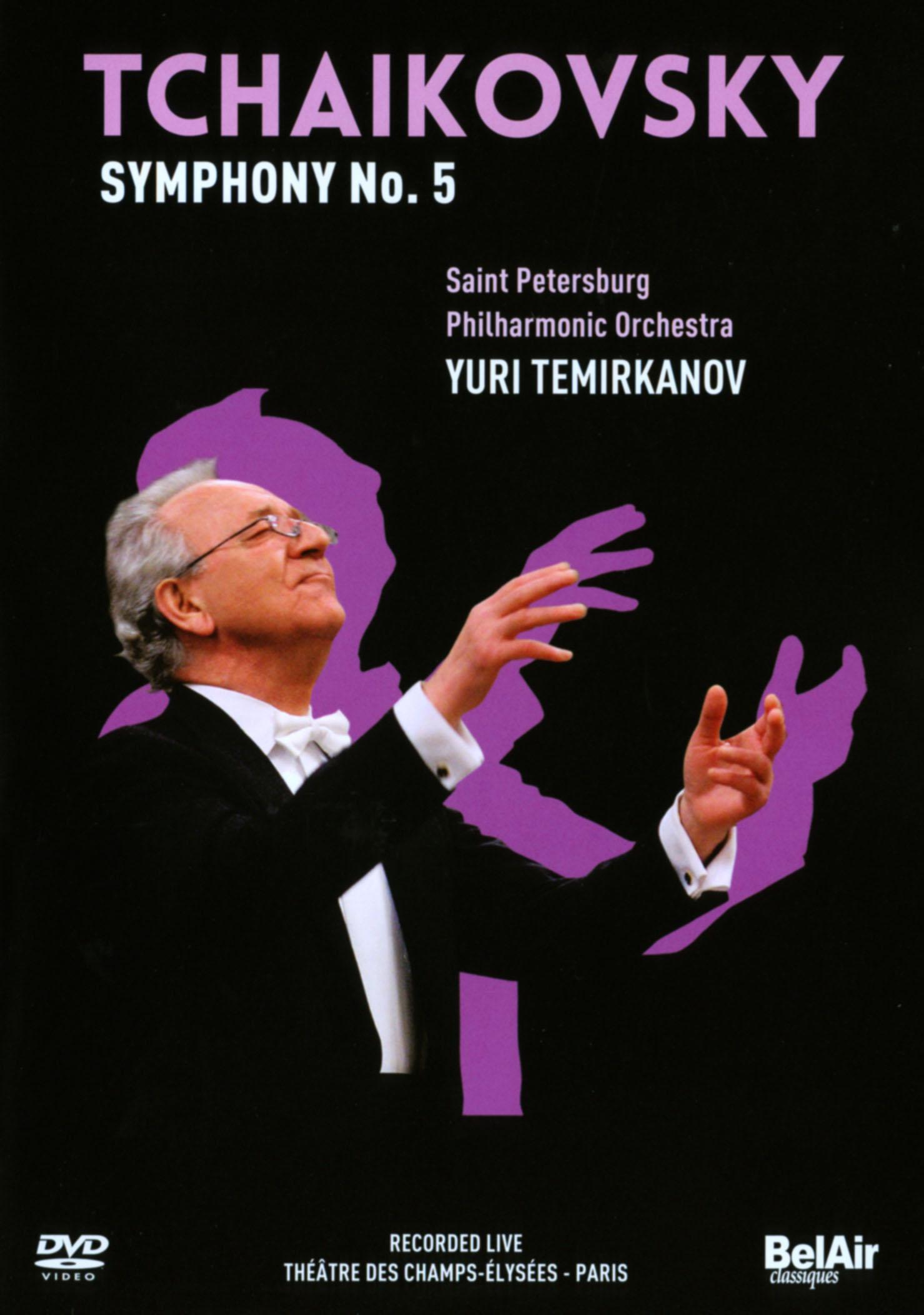 Saint Petersburg Philharmonic Orchestra/Yuri Temirkanov: Tchaikovsky - Symphony No. 5