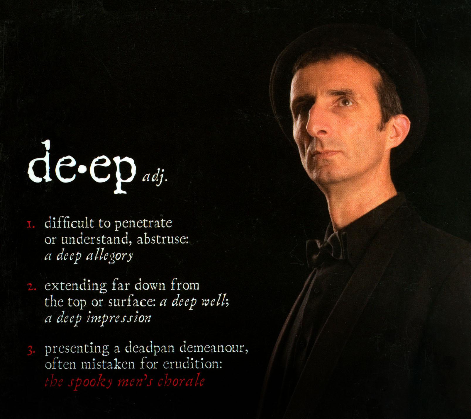 The Spooky Men's Chorale: Deep