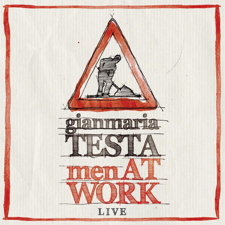 Gianmaria Testa: Men at Work - Live in Turin