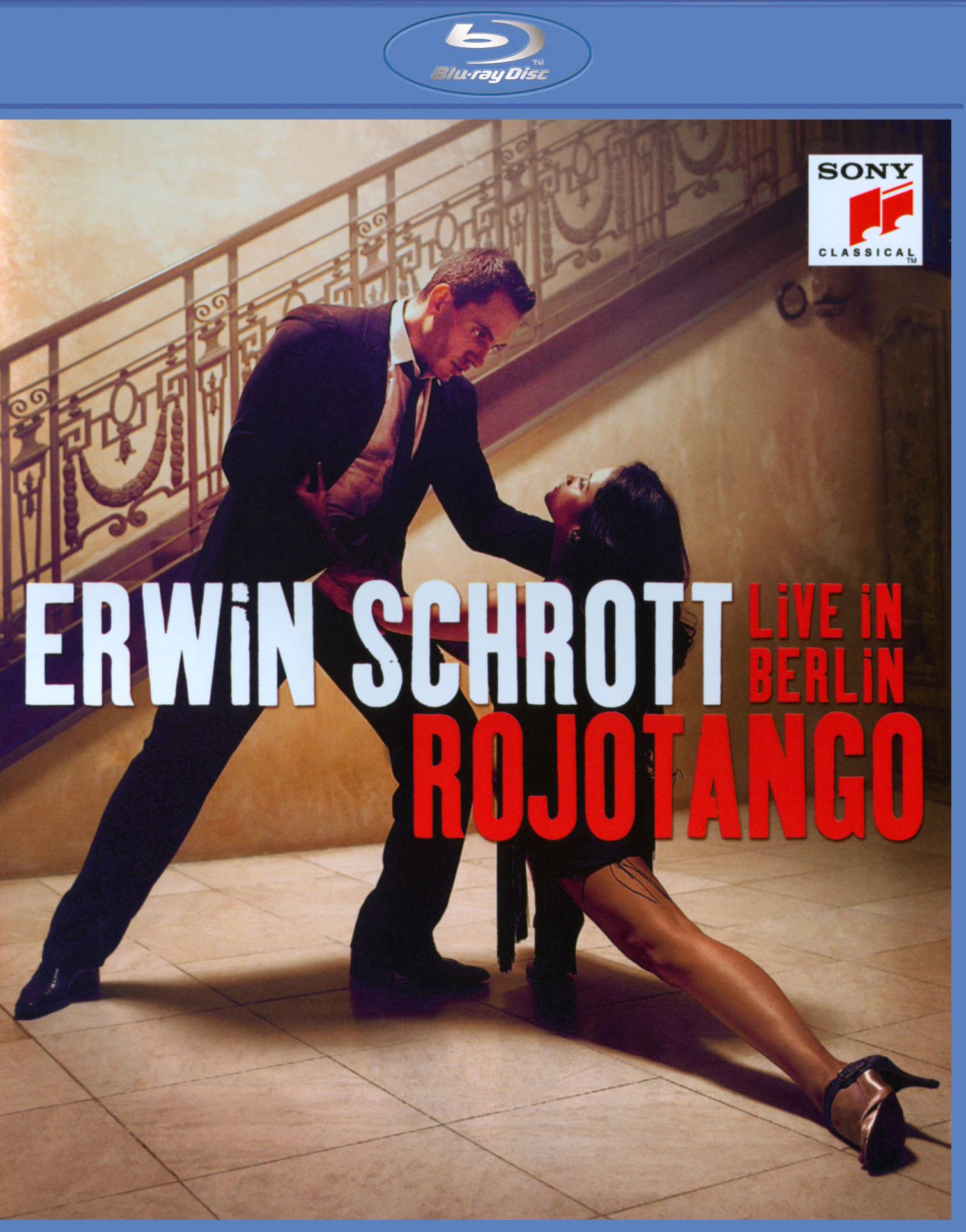 Erwin Schrott: Rojotango - Live in Berlin