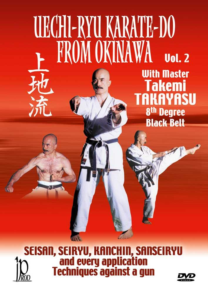 Uechi-Ryu Karate-Do from Okinawa, Vol. 2: Techniques Against a Gun