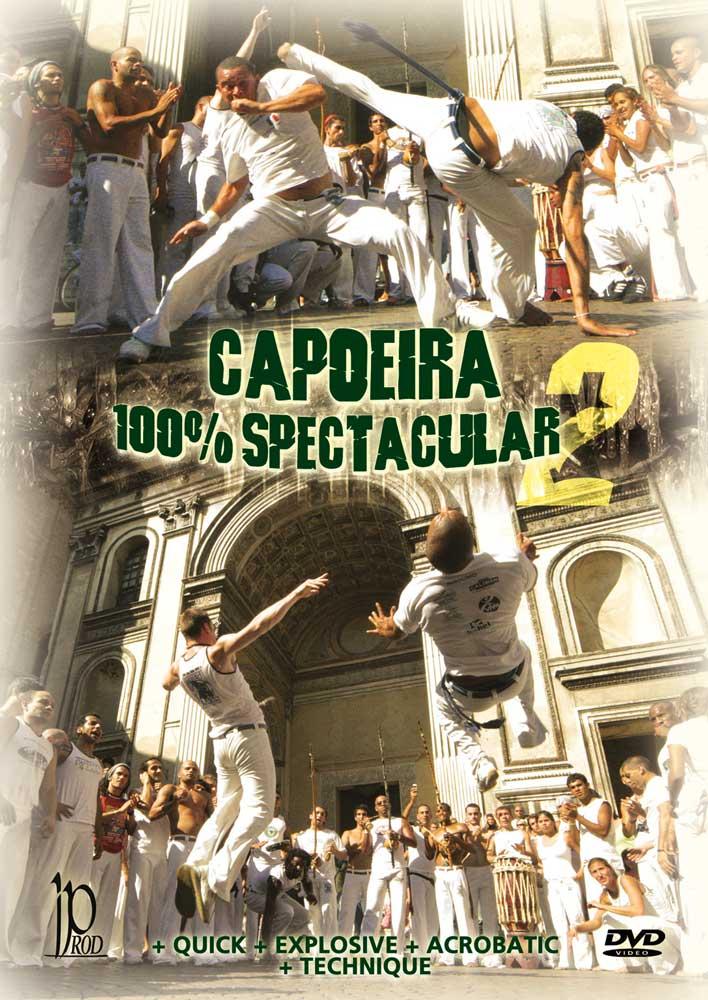 Capoeira 100% Spectacular 2