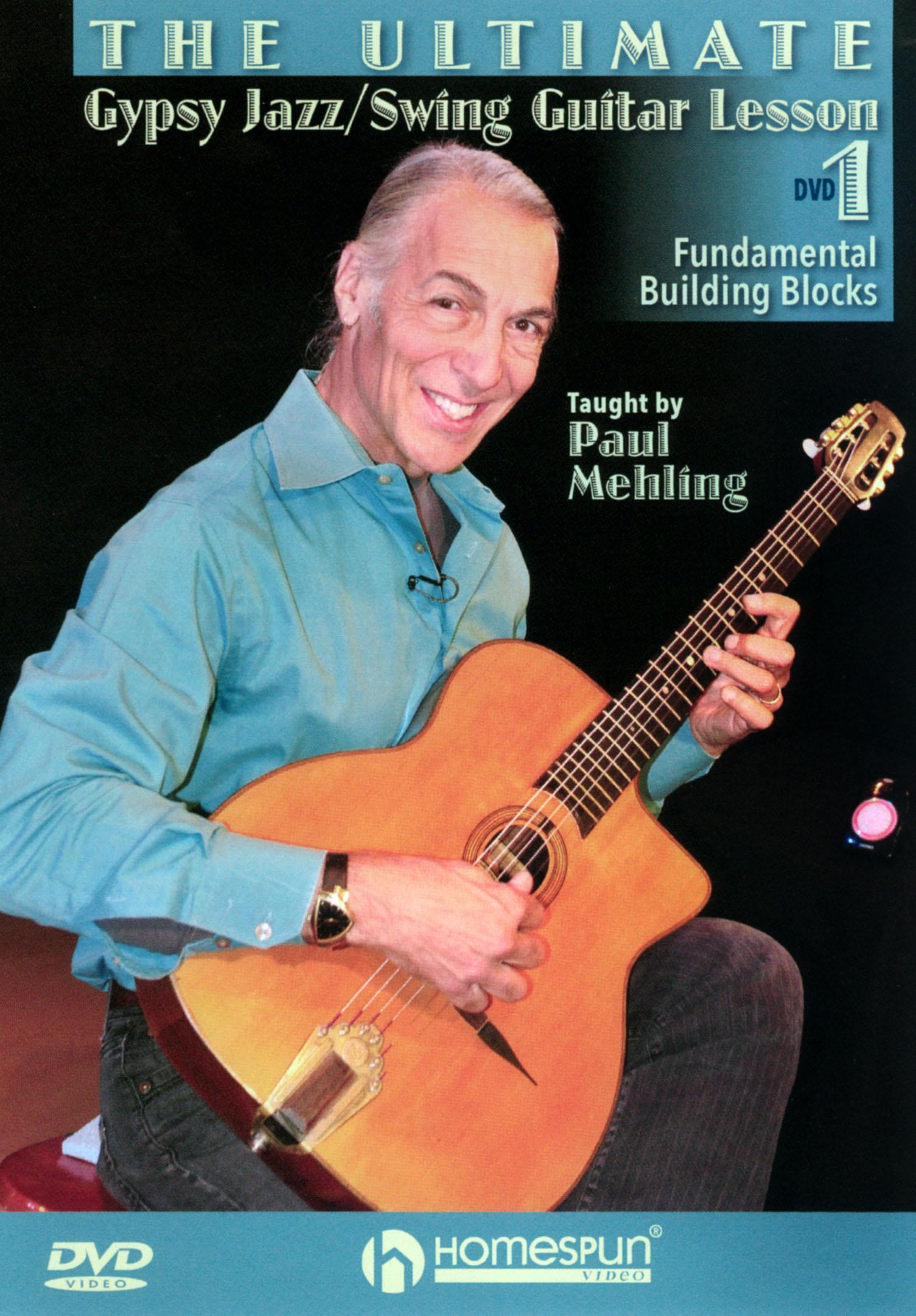 The Ultimate Gypsy Jazz/Swing Guitar Lesson: Fundamental Building Blocks