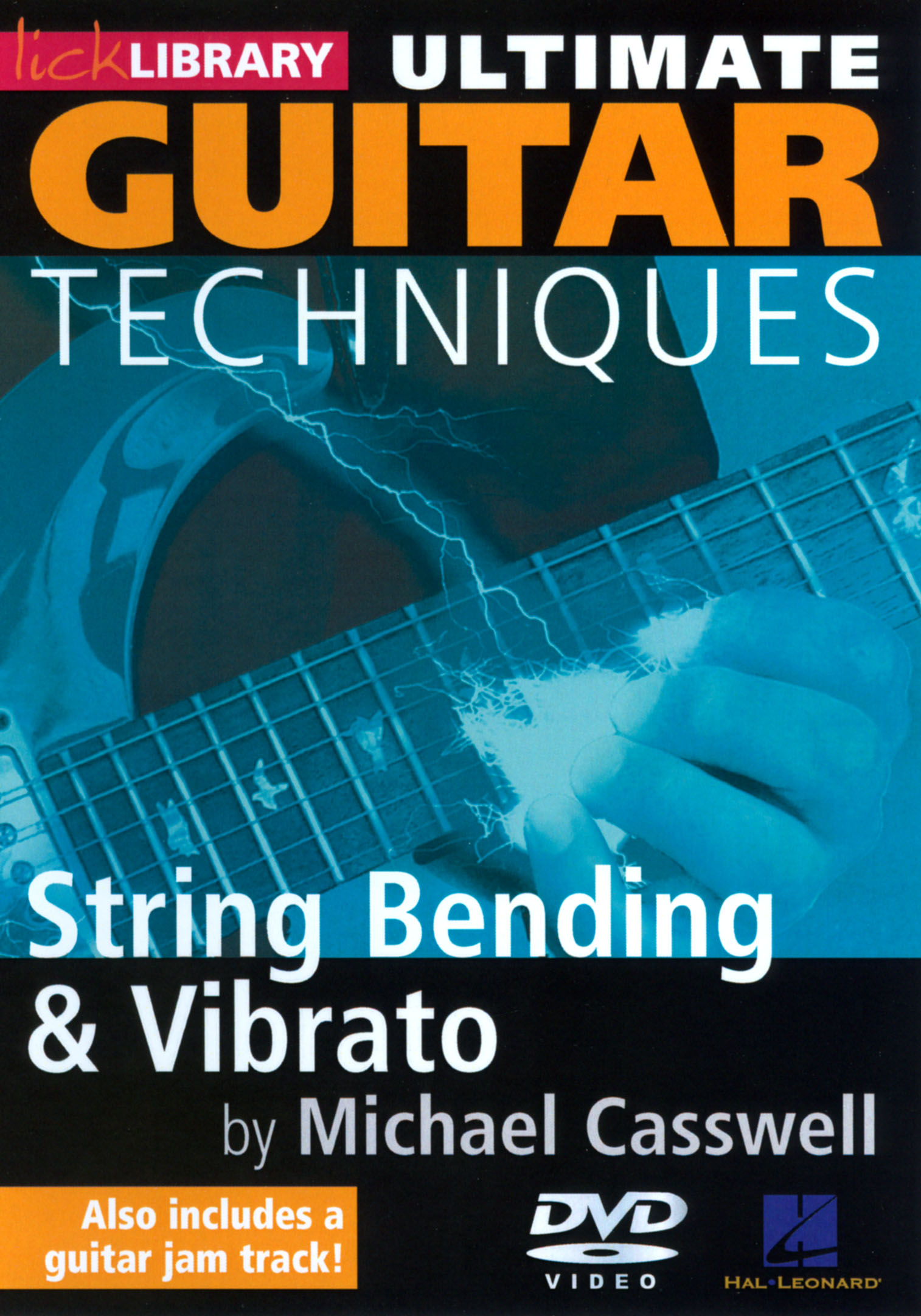 Lick Library: Ultimate Guitar Techniques - String Bending & Vibrato