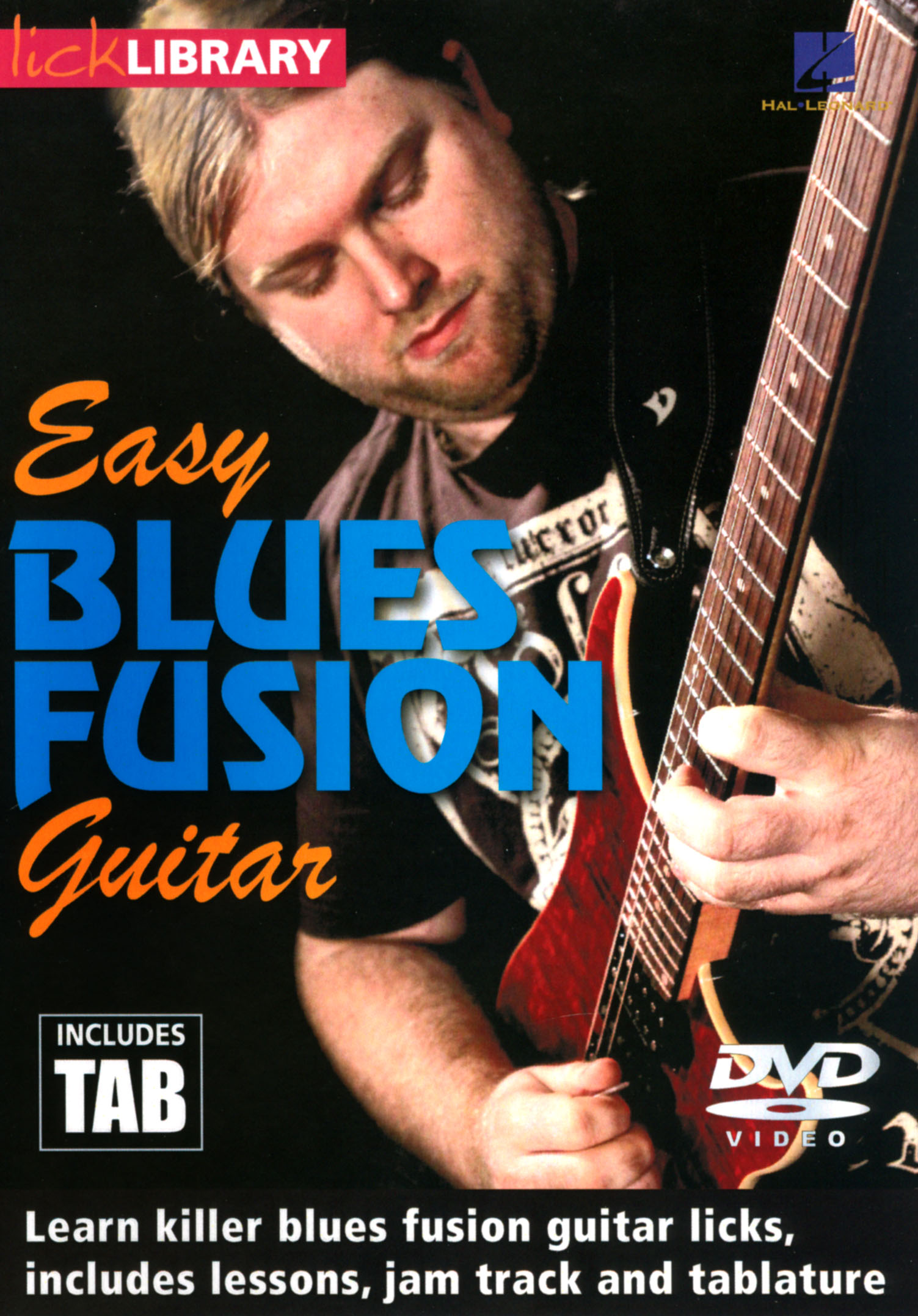 Lick Library: Easy Blues Fusion Guitar