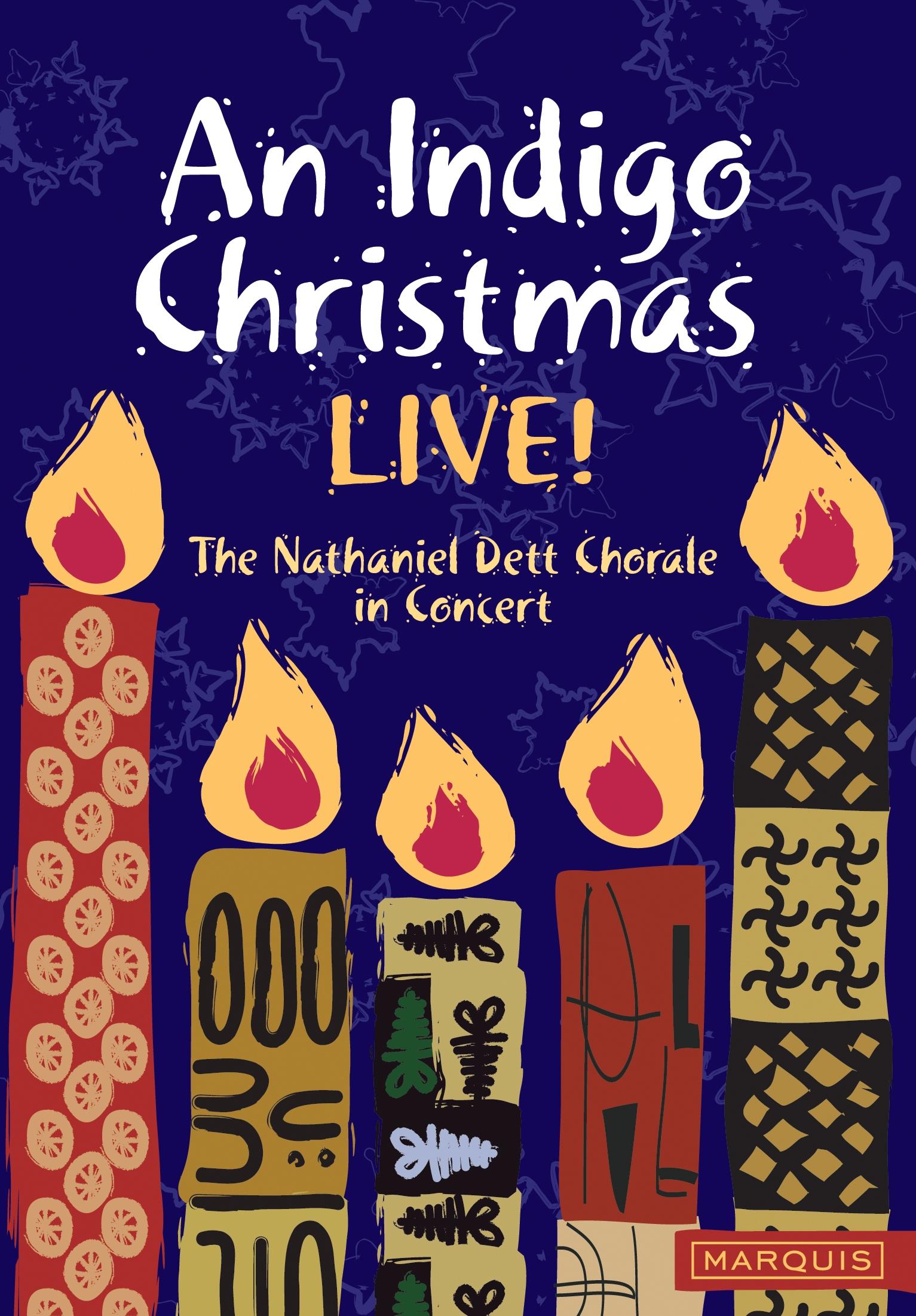 The Nathaniel Dett Chorale: An Indigo Christmas Live