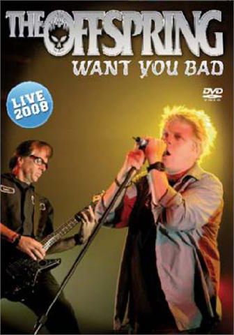 Offspring: Want You Bad - Live