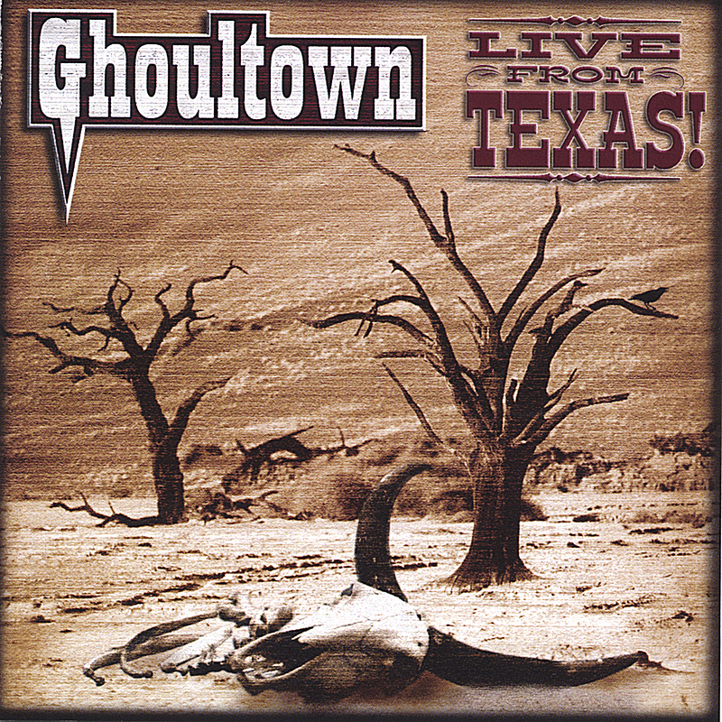 Ghoultown: Live from Texas!