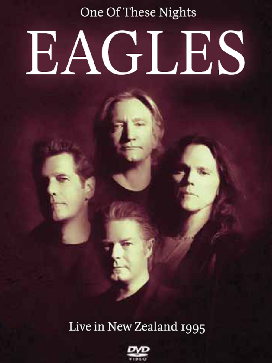 The Eagles: One of These Nights - Live '95