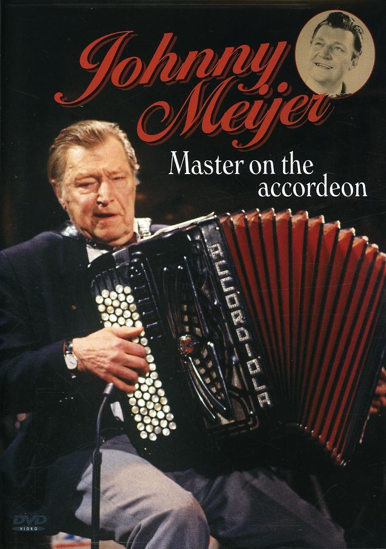 Johnny Meijer: Master on the Accordeon