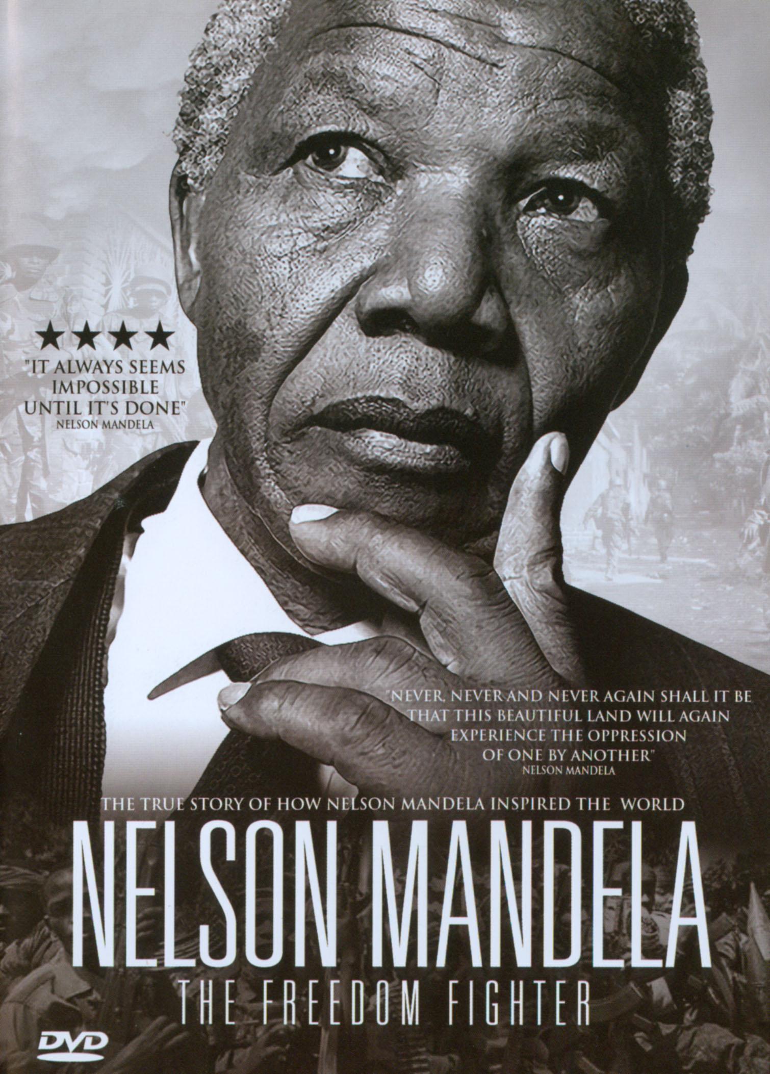 Nelson Mandela: The Freedom Fighter