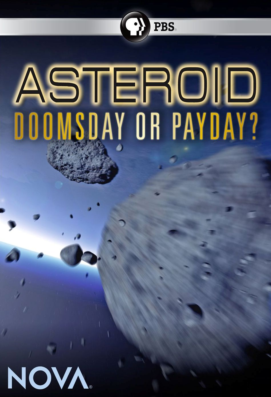 NOVA: Asteroids - Doomsday or Payday?