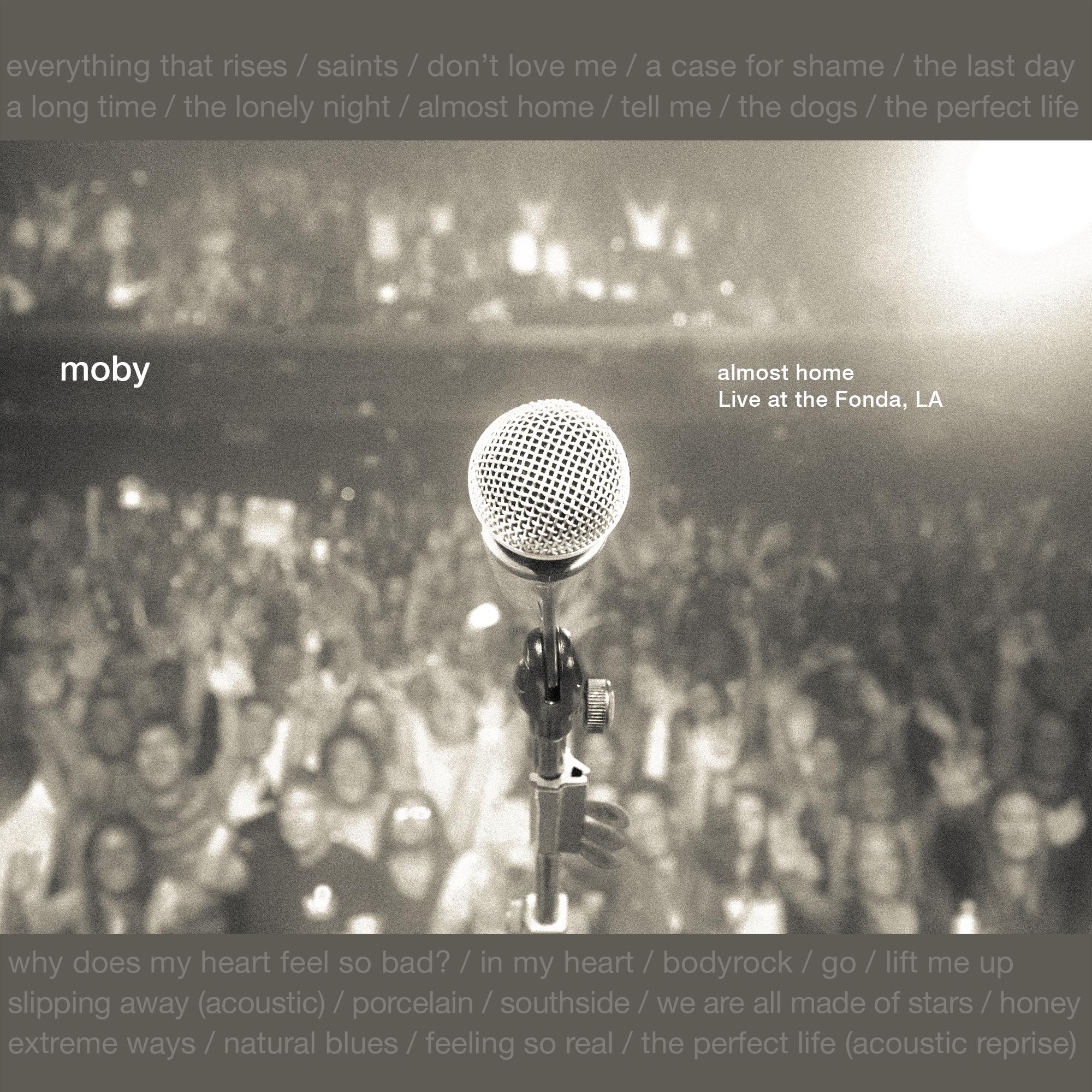Moby: Almost Home - Live at the Fonda, LA