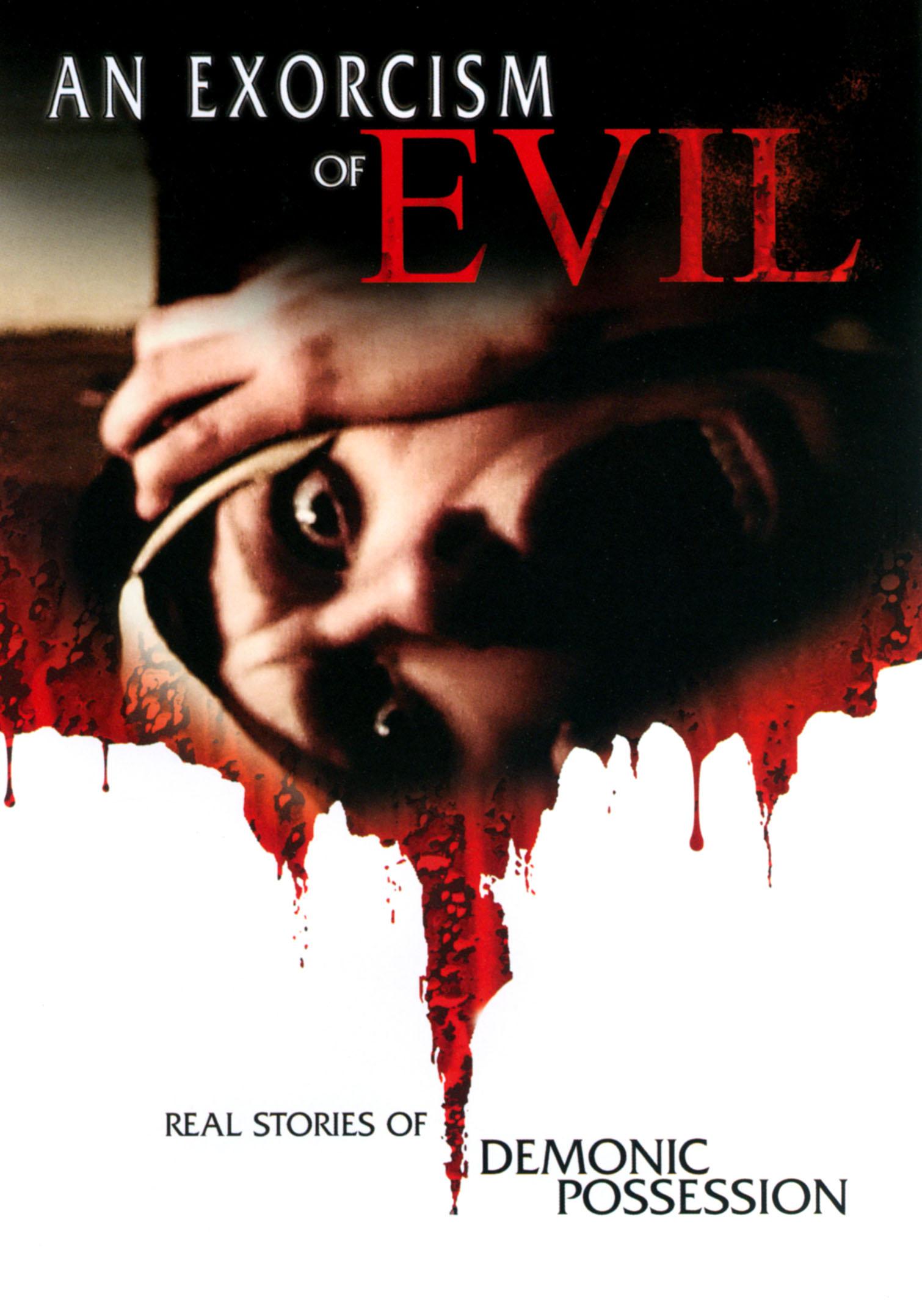 An Exorcism of Evil