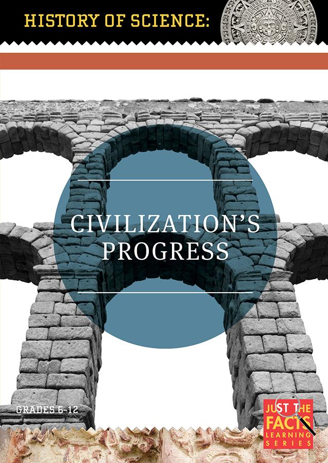 History of Science: Civilisation's Progress