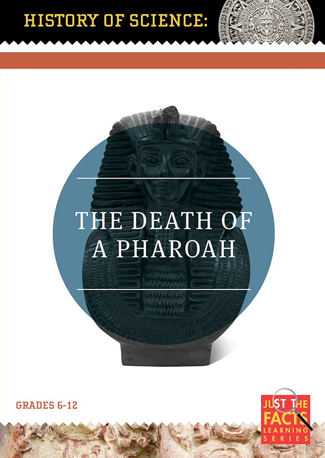 History of Science: The Death of a Pharaoh