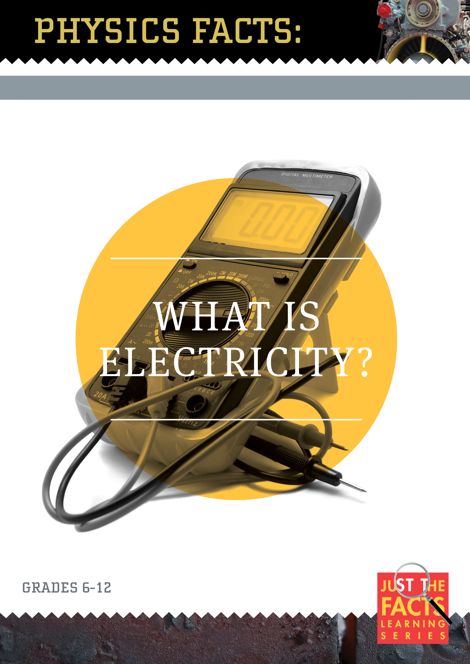 Physics Facts: What Is Electricity?