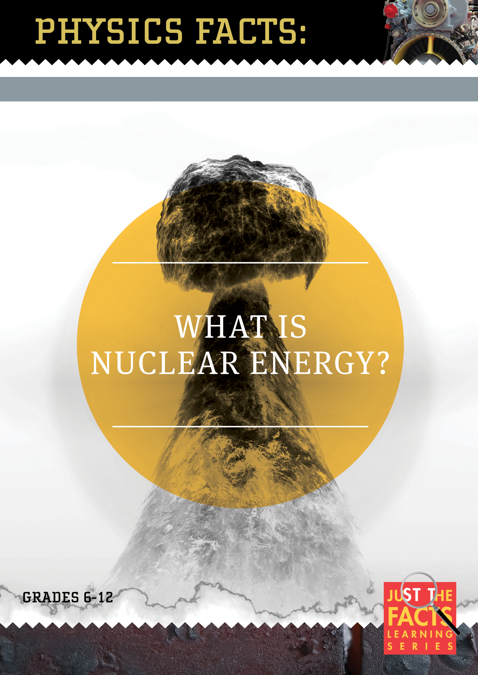 Physics Facts: What Is Nuclear Energy?