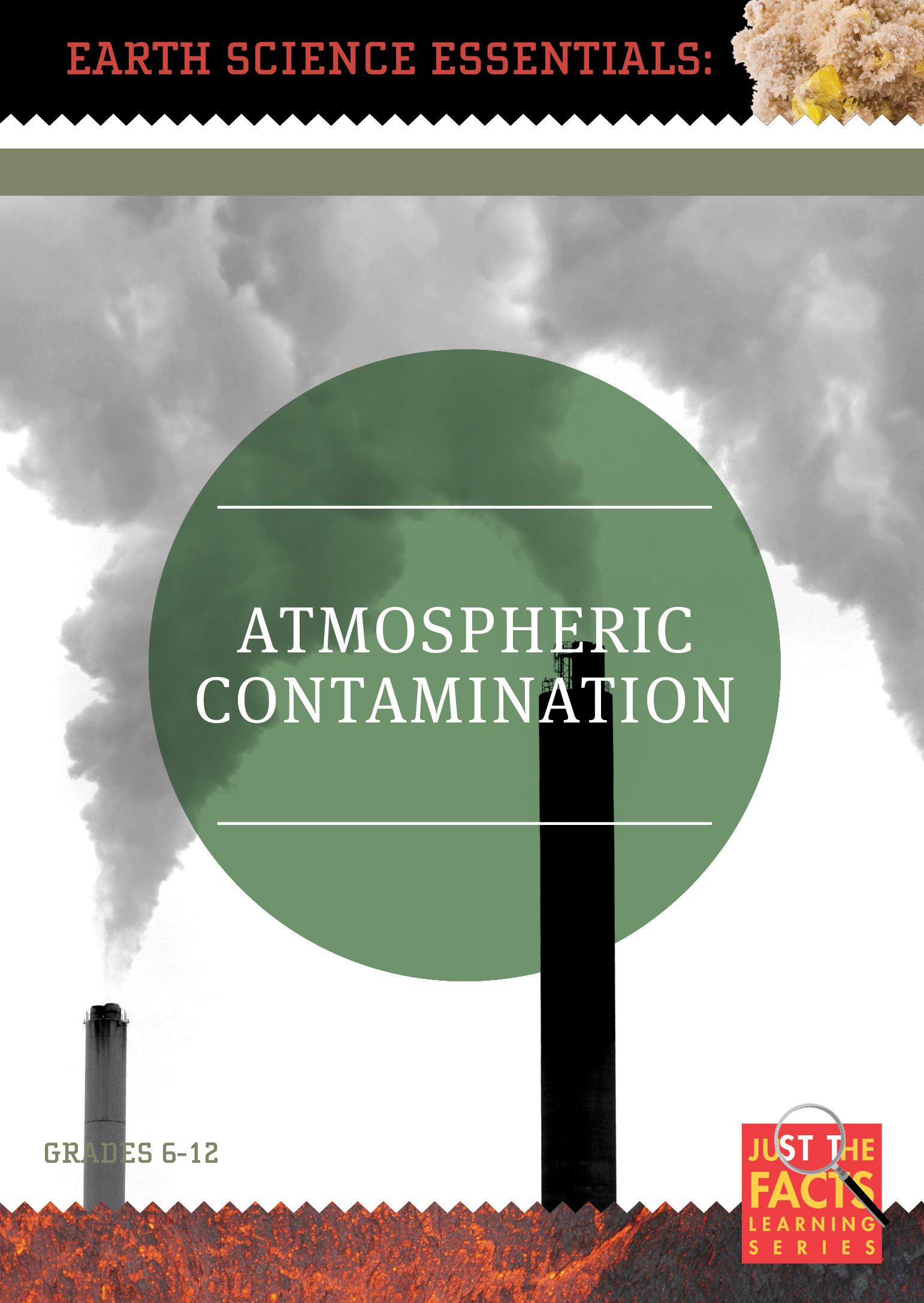 Earth Science Essentials: Atmospheric Contamination