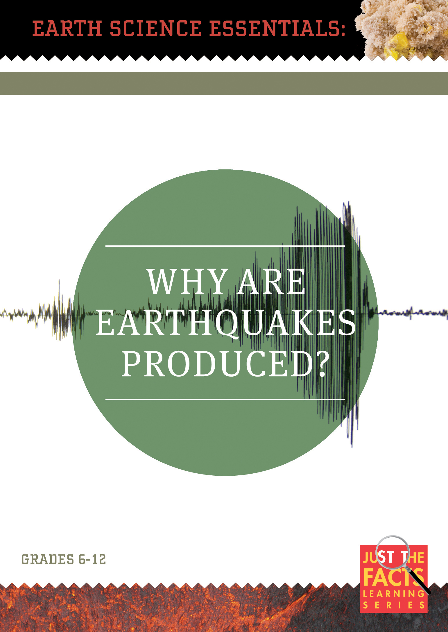 Earth Science Essentials: Why Are Earthquakes Produced?