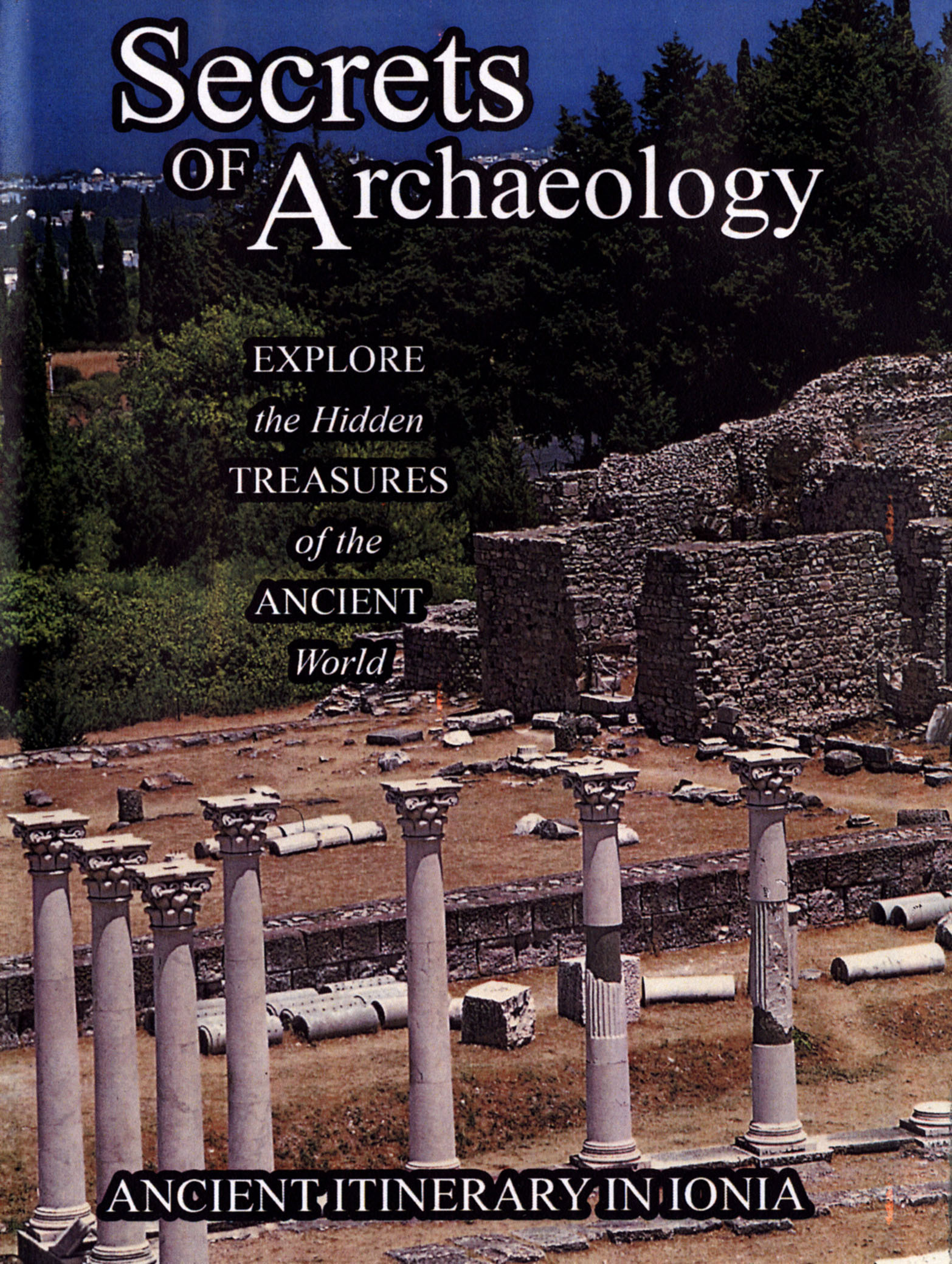 Secrets of Archaeology: Ancient Itinerary in Ionia