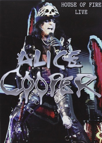 Alice Cooper: House of Fire - Live